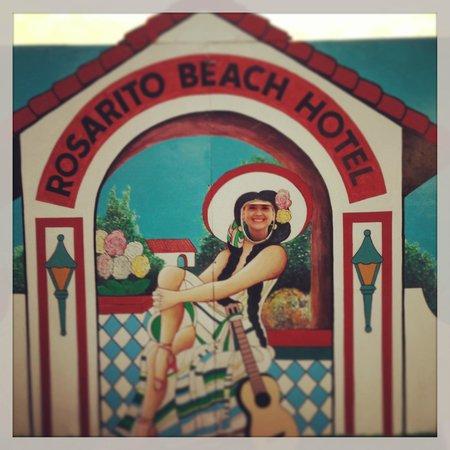 Rosarito Beach Hotel: Famous sign!