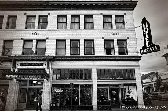 Hotel Arcata in 2013 looks the same as it did in 1900
