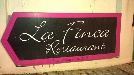 La Finca Restaurant: Sign