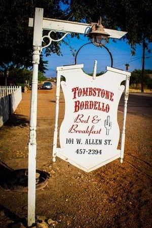 Tombstone Bordello : Sign in front of the Bordello