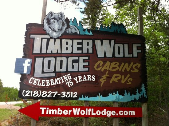 Timber Wolf Lodge - thank you to Kara Polyner from Border Country Signs for your great work in r