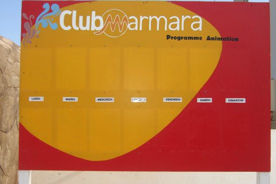 Club Marmara Zahra : nimation prevues!!! bonnes vacances!!!