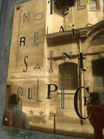 Hotel Relais Saint Sulpice : signage outside