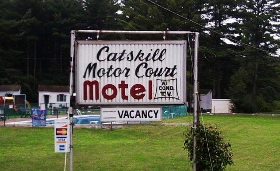 كاتسكيل موتور كورت: Catskill Motor Court sign