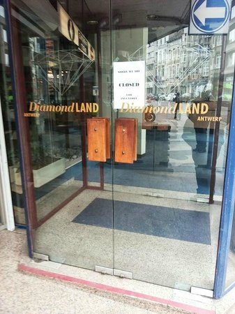 Diamondland : Closed when I went to question them