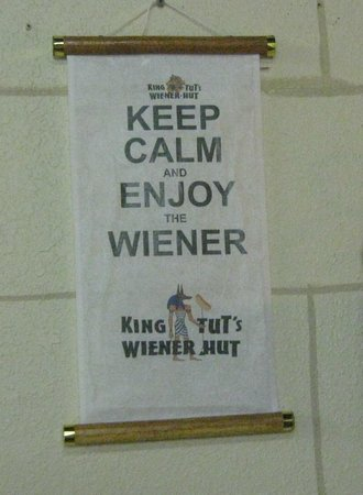 King Tut's Weiner Hut: Keep Calm