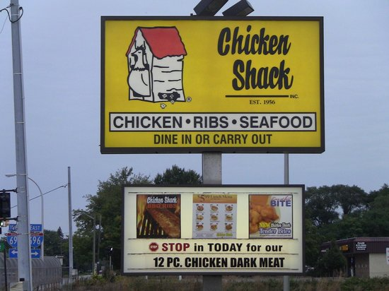 Chicken Shack: Front outdoor sign.