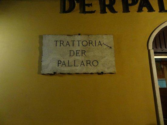 Trattoria Der Pallaro : Sign
