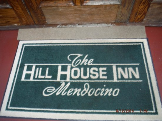 Hill House Inn: welcome mat