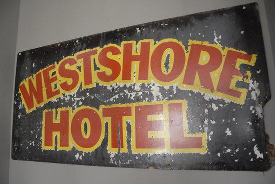 Westshore Beach Inn: Original Sign