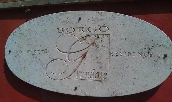 Borgo Grondaie: Bellissimo Borgo !