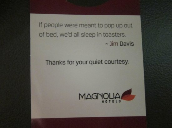 Magnolia Hotel Denver: Do Not Disturb