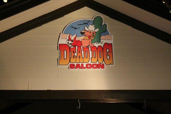 Dead Dog Saloon: Dead Dog sign