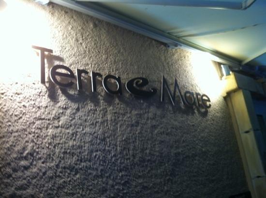 Terra e Mare : l'enseigne du restaurant