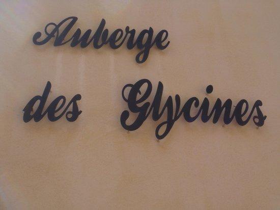 L'Auberge des Glycines : ... vous y êtes!