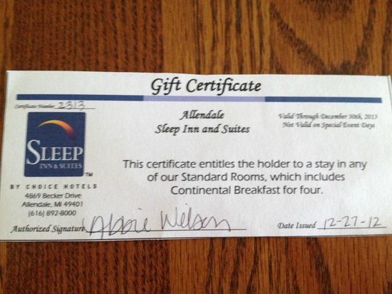 Sleep Inn , Inn & Suites: Gift Certificate that they refused to honor!
