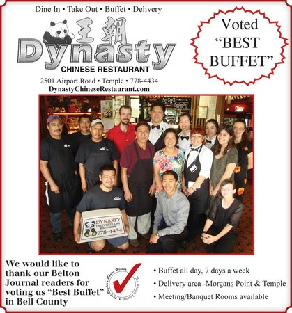 "Dynasty Chinese Restaurant: Voted ""Best Buffet"" by the readers of the Belton Journal in 2013! Thank you!"