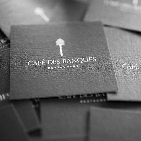 Cafe des Banques : **Opening Hours** Mon-Fri: 12:00-2:00pm, 7:00-11:00pm