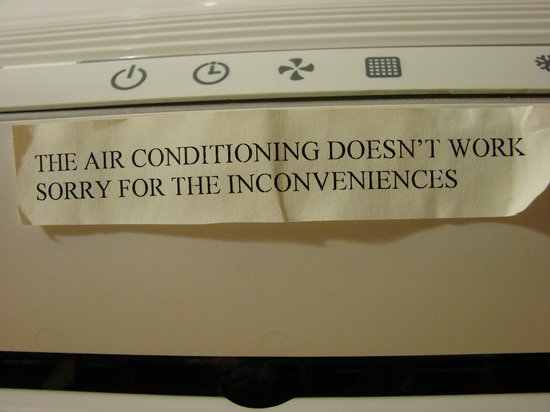 Henry VIII Hotel: sign on our A/C --was there a long time