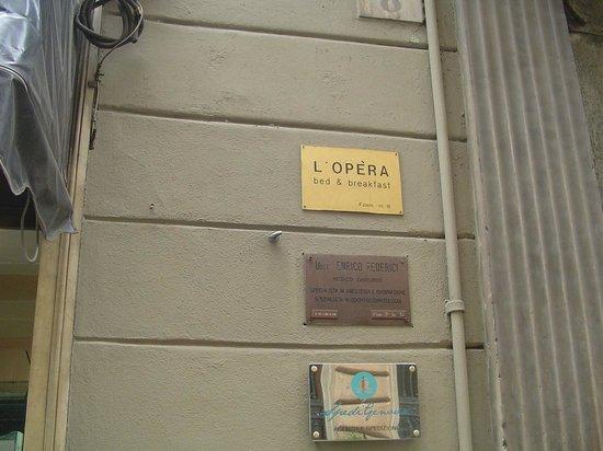 b&b a l'Opera: ingresso b&b