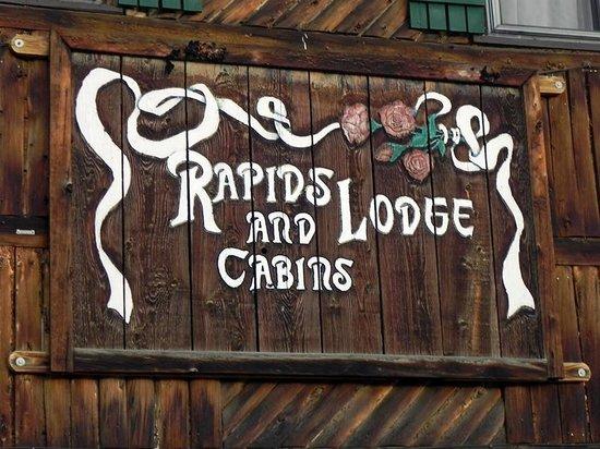 Rapids Lodge: Sign on Original Lodge Building