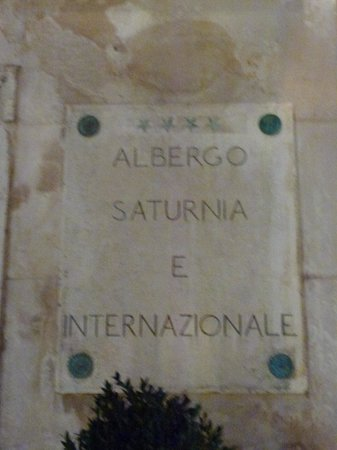 Hotel Saturnia & International : Entrance Signage Saturnia International