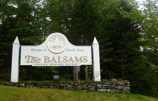 Dixville, NH: The Balsams main sign
