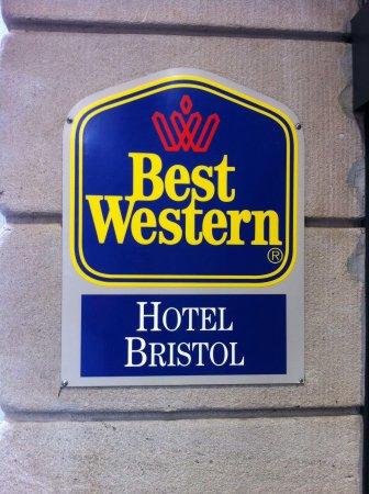 Hotel Bristol: Insegna