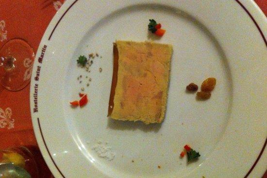 Hostellerie Saint Martin : Tranche de foie gras en entrée!