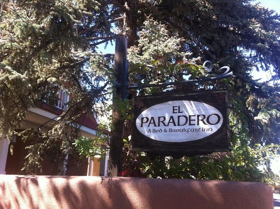 El Paradero Bed and Breakfast Inn: Sign outside the inn