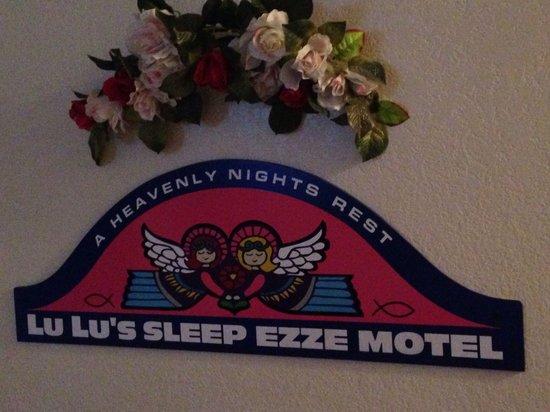 LuLu's Sleep Ezze Motel: Lulu's