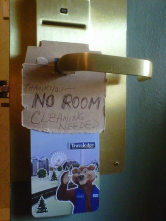 "Travelodge Winnipeg East : The professional ""Do not clean sign."""