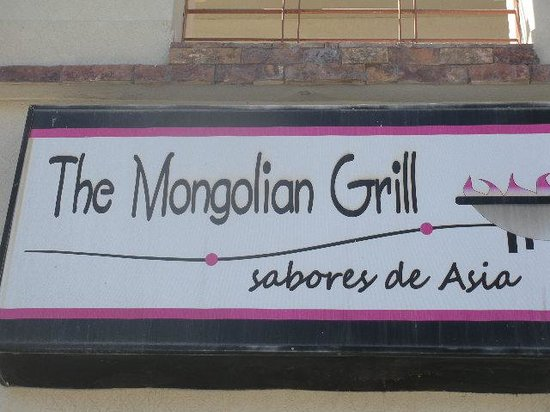 The Mongolian Grill: Their sign