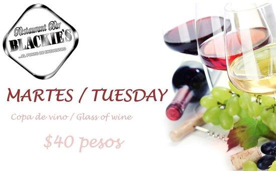 Blackie's Reataurant : Los martes la copa de vino a solo 40 pesos