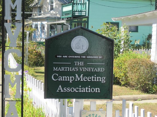 Martha's Vineyard Camp meeting Association (MVCMA): Campground Sign