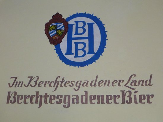 Braustuberl Berchtesgaden : Sign on the wall.