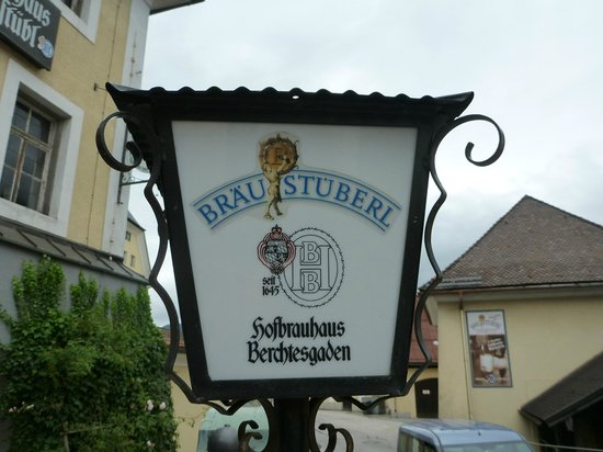 Braustuberl Berchtesgaden : Sign outside!