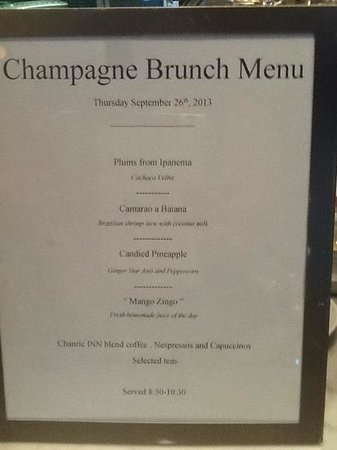 The Chanric Inn : Brunch menu day two....amazing!