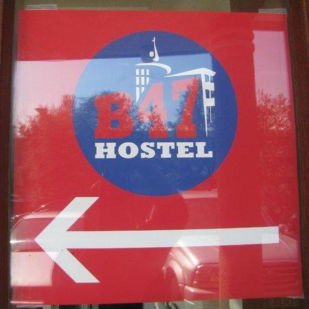 sign at Hostel B47