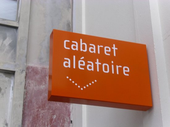 Le Cabaret  Aleatoire : Cabaret aleatoire