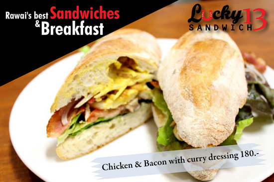 Lucky 13 Sandwich : Chicken & Bacon with curry dressing, in baguette