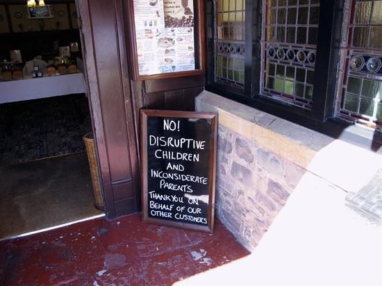 The Olde Chapel Restaurant: No Disruptive Children etc........
