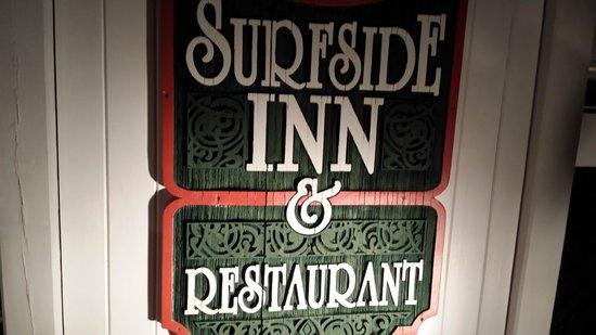 The Surfside Inn: signage