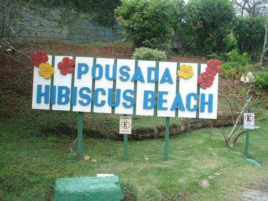 Pousada Hibiscus Beach : Cartel de la Pousada