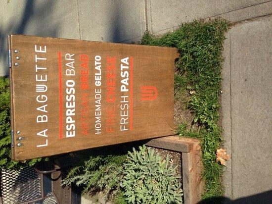 La Baguette: Sign out front