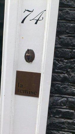 La Remise: Entrance