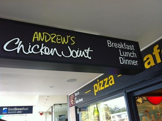Andrew's Chicken Joint, Lorne