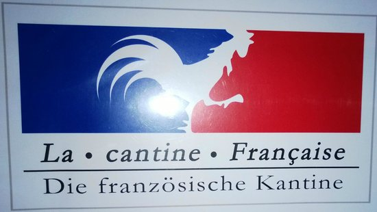 La Cantine Francaise / Die franzosiche Kantine