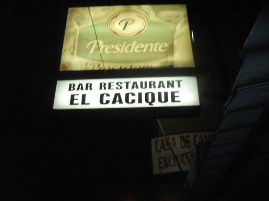 Bar Cacique: OUTSIDE SIGN