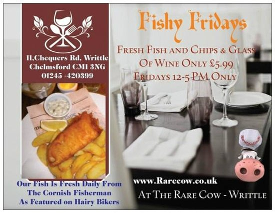 The Rare Cow: The whole of Essex is talking about Fishy Fridays - Fish,Chips, Glass of Wine £5.99